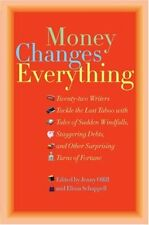 Money Changes Everything: Twenty-Two Writers Tackl