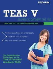 TEAS Version 5 Study Guide: Test Prep Secrets for the TEAS V
