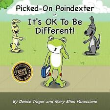 Huggable Melodies: Picked-On Poindexter : In It's OK to Be Different! by Mary...