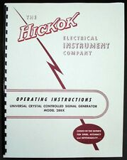 Hickok 288X Universal Crystal Controlled Signal Generator Manual