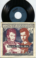 """7"""" 45 GIRI MONEY TALKS BRAVE YOUNG BOY / TURN YOU OVER ITALY 1990"""
