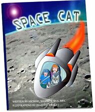 """SPACE CAT"" - Children's Book - Kids learn Planets!  Full Color illustrations."