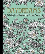 Daydreams Coloring Book (2016, Hardcover) Hannah Karlzon