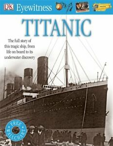 Titanic (Eyewitness) by DK Book The Cheap Fast Free Post