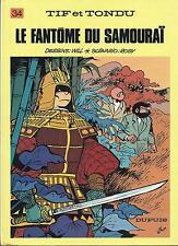 BD  Tif et Tondu  N°34 - Le fantome du samourai - E.O.  1986  BE  - Will -