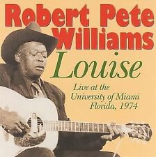 FREE US SHIP. on ANY 2 CDs! ~LikeNew CD Robert Pete Williams: Louise: Live at th