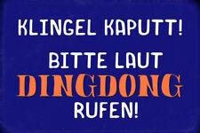 Sonnette Kaputt ! Nini Appeler ! Pancarte en Tôle Signe Métal Voûté Panneau