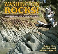 Washington Rocks! : A Guide to Geologic Sites in the Evergreen State, Paperba...