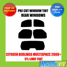 CITROEN BERLINGO MULTISPACE 2008+ 5% LIMO REAR PRE CUT WINDOW TINT