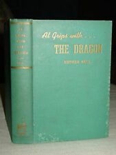 1941 At Grips With Dragon: Novel Old China & New World