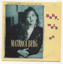 MATRACA BERG - BABY, WALK ON / I GOT IT BAD. (GERMAN, 1991, RCA, PB49209)