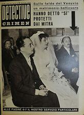 """DETECTIVE CRIMEN Anno XV°N°18/ 2/MAG/1959 *HANNO DETTO """" SI """" PROTETTI DAI MITRA"""