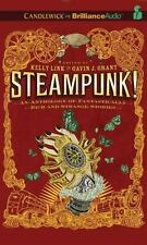 Steampunk! : An Anthology of Fantasically Rich and Strange Stories by Kelly...