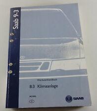 Manuel D'Atelier Saab 9-3 Modèle De 1998 Climatisation Support 1998