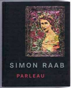 Art: Simon Raab: Parleau. Edited by Galerie Peter Zimmermann