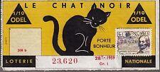 """BILLET LOTERIE NATIONALE  """"LE CHAT NOIR PORTE BONHEUR 1959"""""""