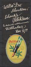Reklamemarke - Pelikan, Günther Wagner, Tannenzweig,  Ludwig Hohlwein (#25627)