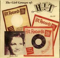 HIT RECORDS:  The Girl Groups of - 31 VA Tracks