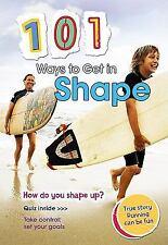 101 Ways to Get in Shape