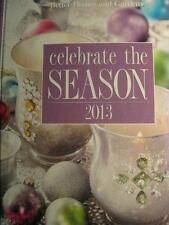 Better Homes & Gardens CELEBRATE THE SEASON 2013 - Cookbook, Crafting Book, etc.