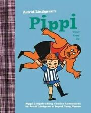Pippi Won't Grow Up by Astrid Lindgren (Hardback, 2014)