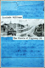 LUCINDA WILLIAMS The Ghosts Of Highway 20 2016 Ltd Ed RARE Poster +FREE Poster!