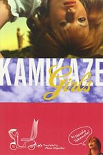 Kamikaze Girls, Takemoto, Wegmuller, Washington, (EDT) 9781421513959 New-,