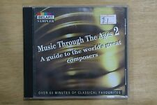 Music through the Ages 2 A Guide to the Worlds Greatest Composers   (Box C254)