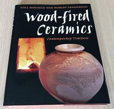 Minogue & Sanderson - WOOD FIRED CERAMICS - CONTEMPORARY PRACTICES - HCDJ Book