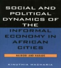Social and Political Dynamics of the Informal Economy in African-ExLibrary