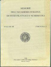 Memorie dell'Accademia italiana di studi filatelici e numismatici. Vol III,