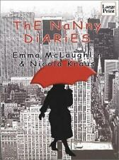 GD÷LARGE PRINT EX-LIB COMEDY BOOK:THE NANNY DIARIES-NICOLA KRAUS+EMMA MCLAUGHLIN