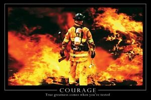 """Courage motivational poster 24 x 36"""" Fire Fighters fireman"""