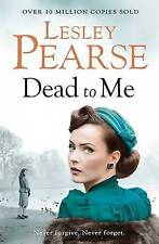 Dead to Me by Lesley Pearse (Hardback, 2016)