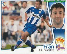 FRAN ESPANA RC.DEPORTIVO CROMO STICKER LIGA ESTE 2005 PANINI