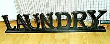 """LAUNDRY SIGN - Large Laundry Standing Sign spells out """"LAUNDRY"""""""