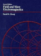 Field and Wave Electromagnetics by David K. Cheng (1995, Paperback, Revised)