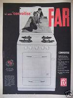 PUBLICITÉ 1959 ICI NOTRE CUISINIÈRE CONVOITISE FAR - ADVERTISING