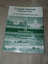 NEW 2010 US ARMY WAR COLLEGE GUIDE TO NATIONAL SECURITY ISSUES VOLUME II