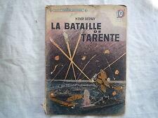 1945 LA BATAILLE DE TARENTE H BERNAY COLLECTION PATRIE LIBEREE CHEZ ROUFF N° 8