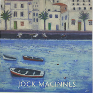 Macinnes, Jock Exhibition Catalogue, 2008, 2nd-18th July, Portland Gallery