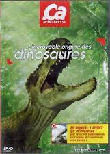 """ L'INCROYABLE  ORIGINE DES DINOSAURES (Ca m'intéresse) "" DVD NEUF + LIVRET"