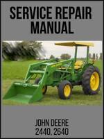 John Deere 2440 & 2640 Tractor Service Technical Manual TM1219 USB