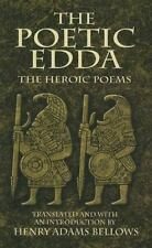 Dover Value Editions Ser.: The Poetic Edda : The Heroic Poems (2007, Paperback)
