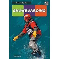Snowboarding (Extreme Sports) - Hardback NEW Morey, Allan 01/08/2020