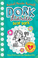 Dork Diaries: Dear Dork, Russell, Rachel Renee, Very Good Book