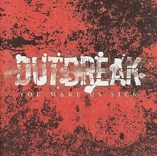 Outbreak-You Make Us Sick CD NEW