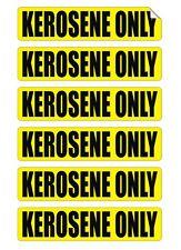 6pk - Kerosene Only Vinyl Decals / Stickers / Labels Fuel Door Labels 6x K-1 1K