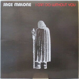 SAGE MALONE I Can Do Without You LP Norway Rock – Clean Copy!