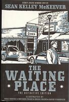 Waiting Place Definitive Edition 1 TPB IDW 2009 FN 1-12 Sean McKeever Norton